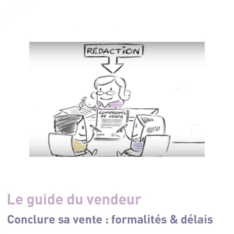 Guide Du Vendeur Immobilier Conclure Sa Vente Formalites