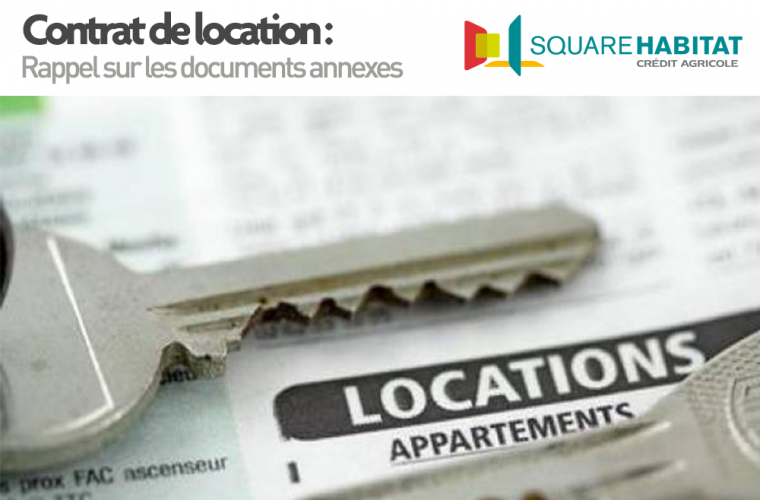 Contrat de location : Rappel sur les documents annexes
